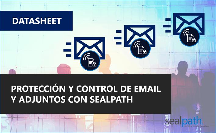 SEALPATH PROTECCIÓN DE EMAIL DATASHEET